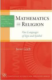 Mathematics and Religion: Our Languages of Sign and Symbol