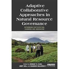 Adaptative Collaborative Approaches in Natural Resource Governance